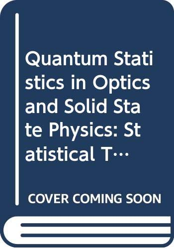 9780387061894: 66: Quantum Statistics in Optics and Solid State Physics: Statistical Theory of Instabilities in Stationary Nonequilibrium Systems With Applications ... (Springer Tracts in Modern Physics Vol 66)