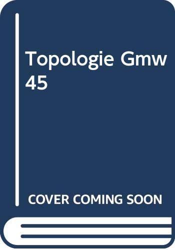 9780387062969: Topologie Gmw 45