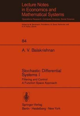 9780387063034: Stochastic differential systems (Lecture notes in economics and mathematical systems 84)