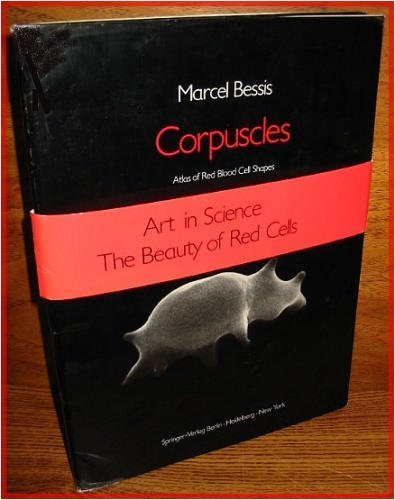 9780387063751: Corpuscles: Atlas of red blood cell shapes