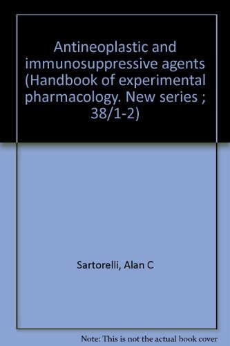 9780387064024: Antineoplastic and immunosuppressive agents (Handbook of experimental pharmacology. New series ; 38/1-2)