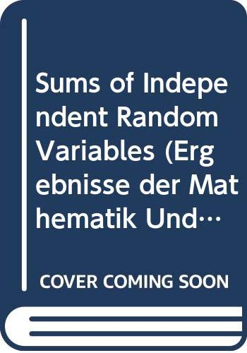 9780387066356: Sums of Independent Random Variables
