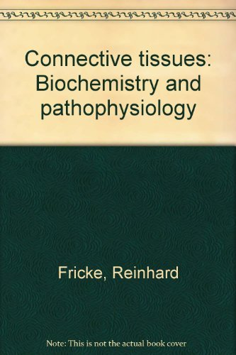 9780387066738: Connective tissues: Biochemistry and pathophysiology