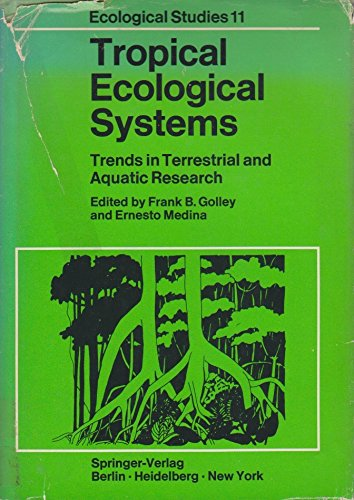 9780387067063: Tropical Ecological Systems; Trends in Terrestrial and Aquatic Research. (Ecological studies)