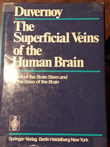 The superficial veins of the human brain;: Veins of the brain stem and of the base of the brain (0387068767) by Henri M Duvernoy