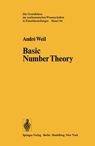 9780387069357: Basic Number Theory (Grundlehren Der Mathematischen Wissenschaften Volume 144)