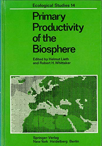 Primary productivity of the biosphere (Ecological studies): Helmut Lieth