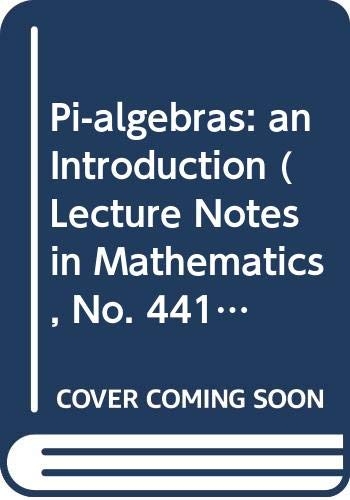 9780387071435: Pi-algebras: an Introduction (Lecture Notes in Mathematics, No. 441)
