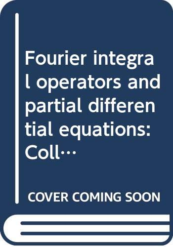 Fourier integral operators and partial differential equations: Jacques Chazarain