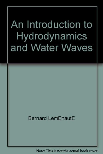 An Introduction to Hydrodynamics and Water Waves.: Le Mehaute, Bernard