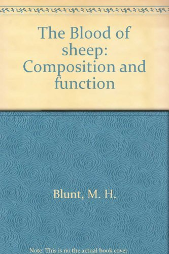The Blood of sheep: Composition and function: Michael Blunt