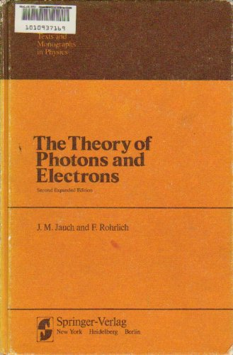 The Theory of Photons and Electrons. The: Jauch, J. M.;
