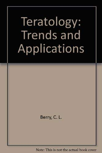 9780387073330: Teratology: Trends and Applications