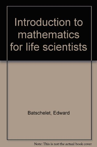 9780387073507: Introduction to mathematics for life scientists