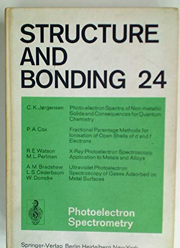 9780387073644: Structure and Bonding, Volume 24 Photoelectron Spectrometry