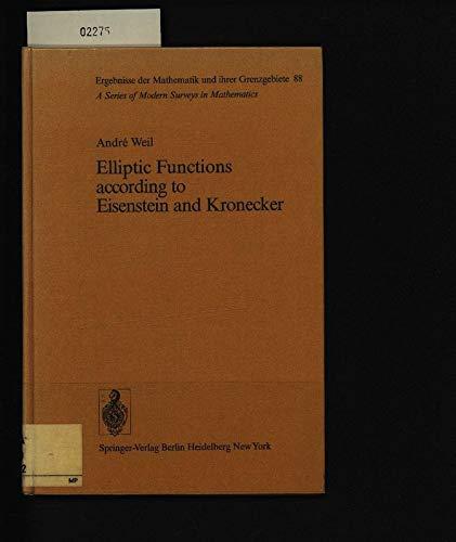 9780387074221: Elliptic Functions according to Eisenstein and Kronecker