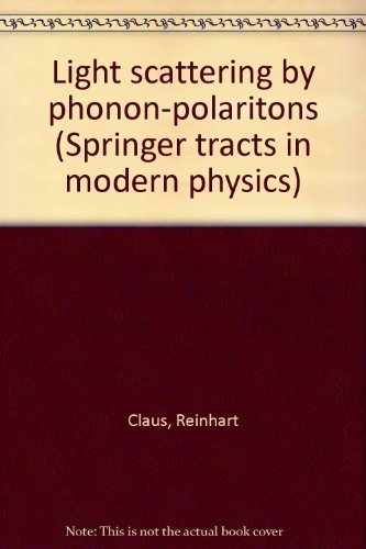 9780387074238: Light scattering by phonon-polaritons (Springer tracts in modern physics 75)
