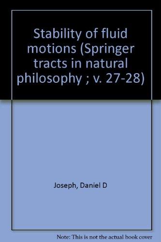 Stability of Fluid Motions I: Joseph, Daniel D.
