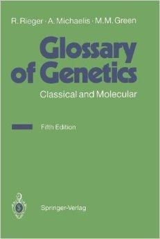 Glossary of Genetics and Cytogenetics : Classical: Rigomar Rieger