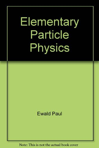 9780387077789: Elementary particle physics (Springer tracts in modern physics)