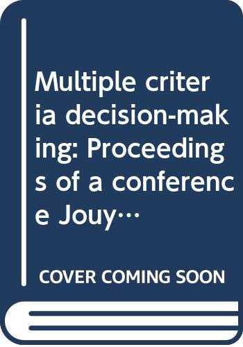 9780387077949: Multiple criteria decision-making: Proceedings of a conference Jouy-en-Josas, France, May 21-23, 1975 (Lecture notes in economics and mathematical systems)