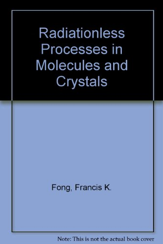 9780387078304: Radiationless Processes in Molecules and Condensed Phases (Topics in applied physics ; v. 15)