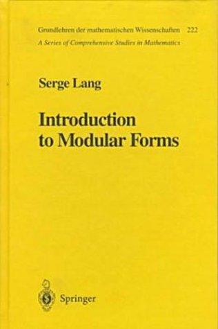 9780387078335: Introduction to Modular Forms (Grundlehren Der Mathematischen Wissenschaften, No 222)