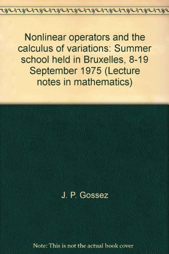 Nonlinear operators and the calculus of variations: J. P. Gossez
