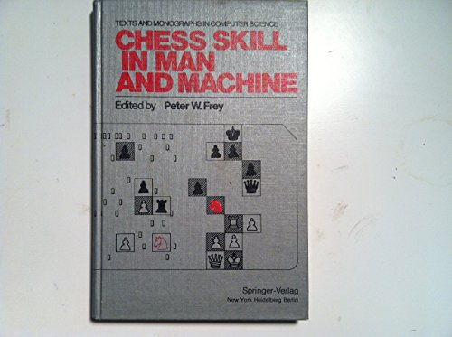 9780387079578: Chess skill in man and machine (Texts and monographs in computer science)
