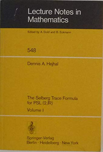 9780387079882: The Selberg trace formula for PSL (2, IR) (Lecture notes in mathematics)