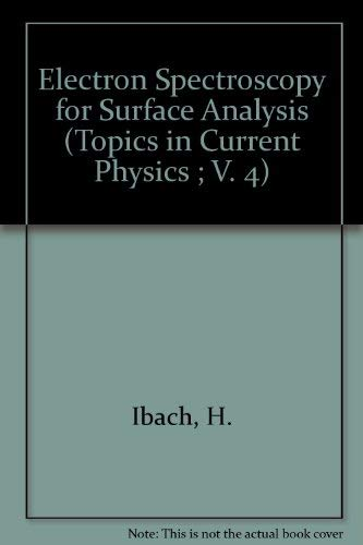 Electron Spectroscopy for Surface Analysis (Topics in Current Physics ; V. 4)
