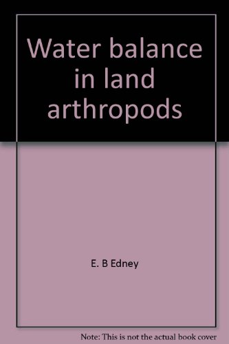 Water balance in land arthropods (Zoophysiology and: Edney, E. B