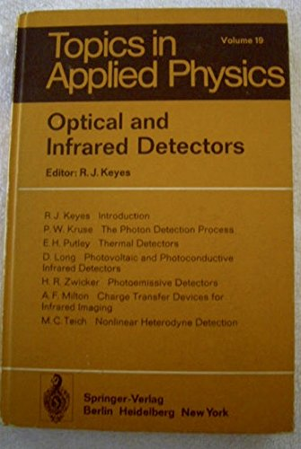 9780387082097: Optical and infrared detectors (Topics in applied physics ; v. 19)