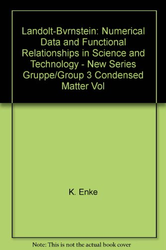 9780387082233: Landolt-Bvrnstein: Numerical Data and Functional Relationships in Science and Technology - New Series Gruppe/Group 3 Condensed Matter Vol