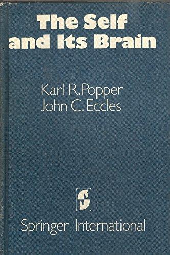 The Self and Its Brain: John C. Eccles;