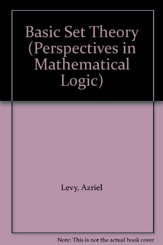 9780387084176: Basic Set Theory (Perspectives in Mathematical Logic)