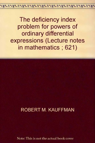 The deficiency index problem for powers of ordinary differential expressions (Lecture notes in ...