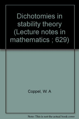 9780387085364: Dichotomies in stability theory (Lecture notes in mathematics ; 629)