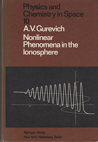 9780387086057: Nonlinear Phenomena in the Ionosphere (Physics & Chemistry in Space Ser Vol 10)