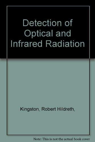 9780387086170: Detection of Optical and Infrared Radiation (Springer Series in Optical Sciences 10)