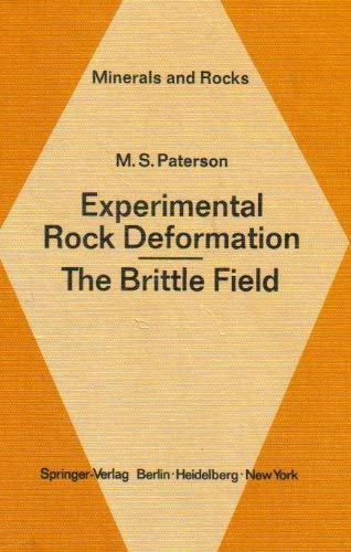 Experimental Rock Deformation: The Brittle Field.: Paterson, M S