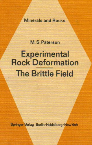 9780387088358: Experimental Rock Deformation: The Brittle Field (Minerals and rocks)