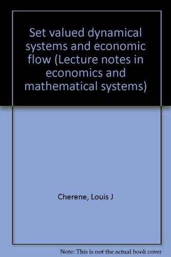 Set valued dynamical systems and economic flow (Lecture notes in economics and mathematical systems...