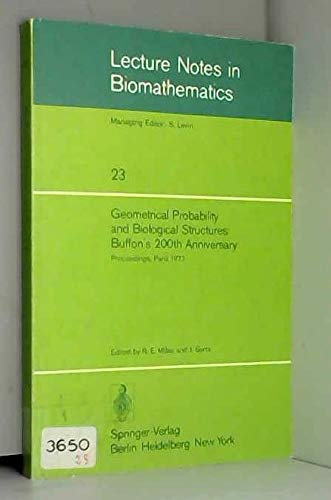 9780387088563: Geometrical Probability and Biological Structures (Lectures Notes in Biomathematics, Vol 23)