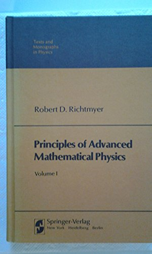 Principles of Advanced Mathematical Physics, Vol. 1: Richtmyer, Robert D.