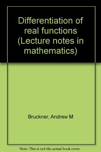 9780387089102: Differentiation of real functions (Lecture notes in mathematics)