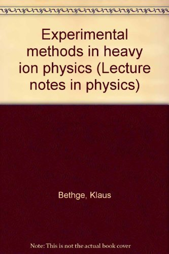 9780387089317: Experimental methods in heavy ion physics (Lecture notes in physics)