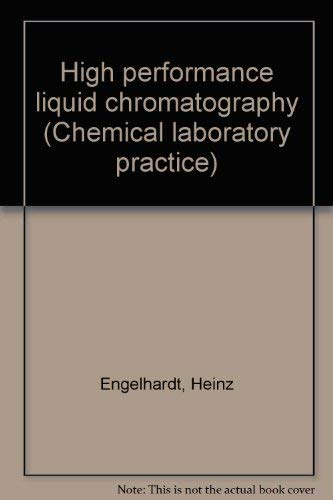 9780387090054: High Performance Liquid Chromatography : Chemical Laboratory Practice