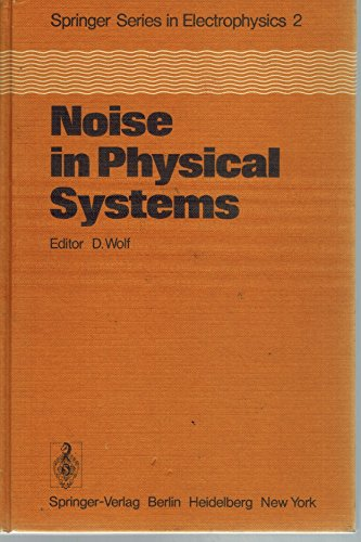 9780387090405: Noise in Physical Systems: Springer Series in Electrophysics 2