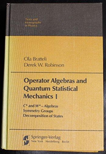 Operator algebras and quantum statistical mechanics 1